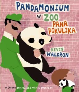 książka Pandamonium w zoo Pana Pikulika, wydawnictwo Łajka, dystrybucja Jacobsony