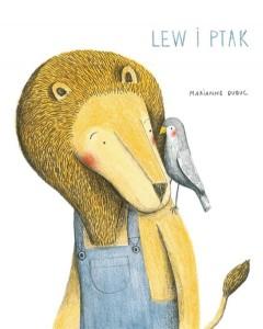 Lew i ptak, wydawnictwo Łajka, dystrybucja Jacobsony